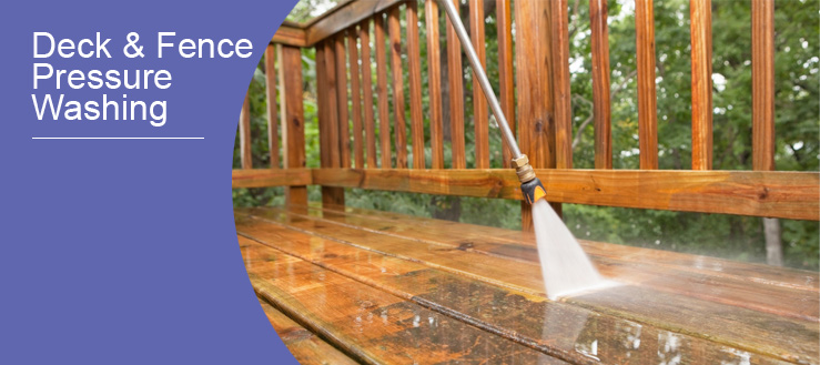 Deck & Fence Pressure Washing